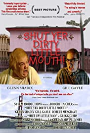 Shut Yer Dirty Little Mouth Poster