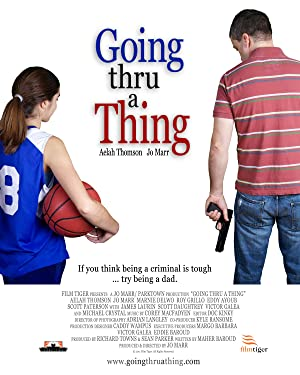 Going Thru a Thing (2011)