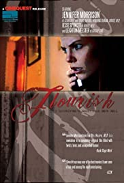 Flourish(2006) Poster - Movie Forum, Cast, Reviews