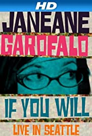 Janeane Garofalo: If You Will - Live in Seattle(2010) Poster - Movie Forum, Cast, Reviews