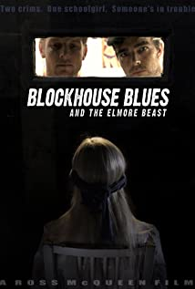 Blockhouse Blues and the Elmore Beast movie