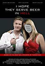 Primary image for I Hope They Serve Beer in Hell