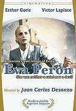 Eva Peron: The True Story