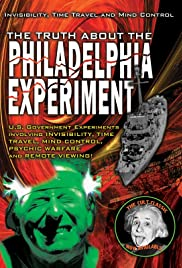 The Truth About The Philadelphia Experiment: Invisibility, Time Travel and Mind Control - The Shocking Truth Poster