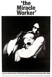 The Miracle Worker (1962) Poster - Movie Forum, Cast, Reviews
