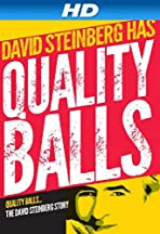 Quality Balls: The David Steinberg Story