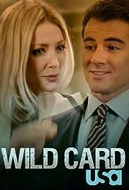 Wild Card Poster - TV Show Forum, Cast, Reviews