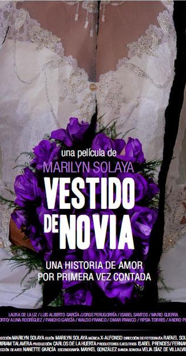 Vestido de novia (2014) - IMDb