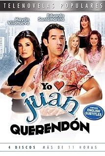 Yo Amo a Juan Querendon movie