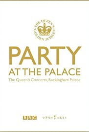 Party at the Palace: The Queen's Concerts, Buckingham Palace Poster