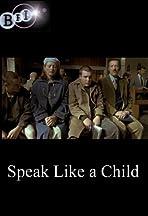 Speak Like a Child