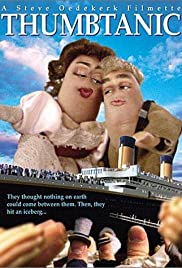 Thumbtanic(2000) Poster - Movie Forum, Cast, Reviews