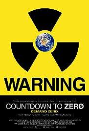 Countdown to Zero(2010) Poster - Movie Forum, Cast, Reviews