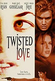 Twisted Love(1995) Poster - Movie Forum, Cast, Reviews