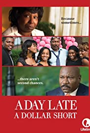 A Day Late and a Dollar Short(2014) Poster - Movie Forum, Cast, Reviews