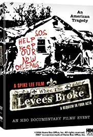 When the Levees Broke: A Requiem in Four Acts Poster