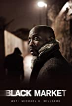 Primary image for Black Market with Michael K. Williams