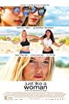 Just Like a Woman Movie Review 2