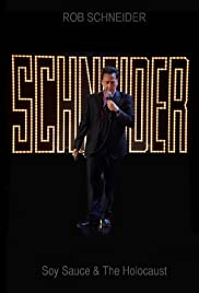 Rob Schneider: Soy Sauce and the Holocaust (2013) Poster - Movie Forum, Cast, Reviews