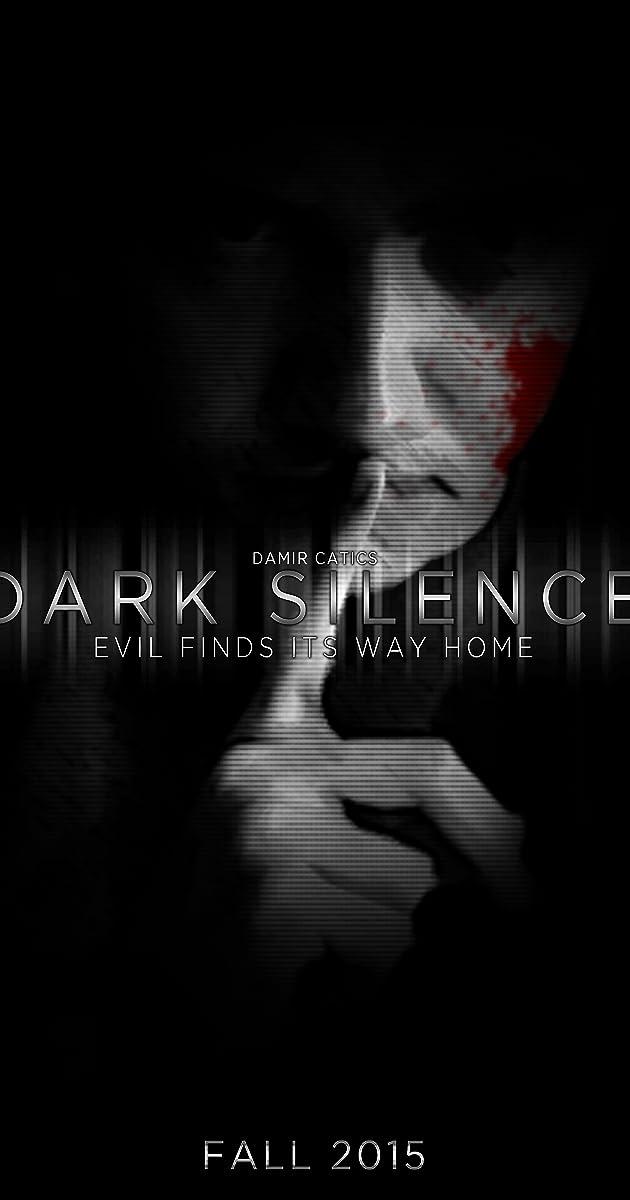 Dark Silence Film
