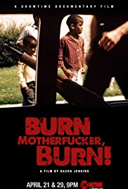 Burn Motherfucker, Burn!(2017) Poster - Movie Forum, Cast, Reviews