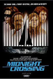 Midnight Crossing (1988) Poster - Movie Forum, Cast, Reviews