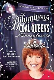 The Bituminous Coal Queens of Pennsylvania Poster