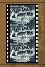 I'll Name the Murderer Poster