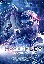 Mr. Sumbody