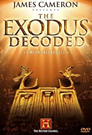 The Exodus Decoded (2006) Poster - Movie Forum, Cast, Reviews
