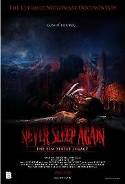 Never Sleep Again: The Elm Street Legacy(2010) Poster - Movie Forum, Cast, Reviews