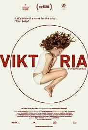 Viktoria(2014) Poster - Movie Forum, Cast, Reviews