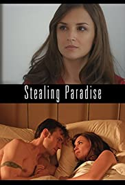 Stealing Paradise (2011) Poster - Movie Forum, Cast, Reviews