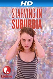 Starving in Suburbia Poster