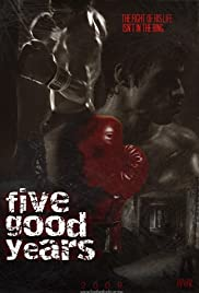 Five Good Years Poster