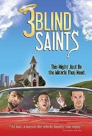 3 Blind Saints Poster