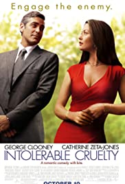 Intolerable Cruelty (2003) Poster - Movie Forum, Cast, Reviews