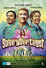 Save Your Legs!(2012) Poster - Movie Forum, Cast, Reviews
