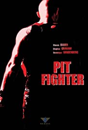 Pit Fighter(2005) Poster - Movie Forum, Cast, Reviews