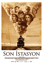 Son istasyon (2010) Poster - Movie Forum, Cast, Reviews