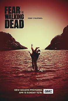 Fear the Walking Dead (2015-)