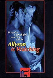 Allyson Is Watching(1997) Poster - Movie Forum, Cast, Reviews