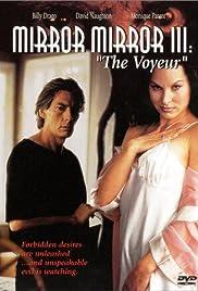 Mirror, Mirror III: The Voyeur Poster