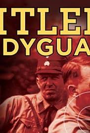 Hitler's Bodyguard Poster