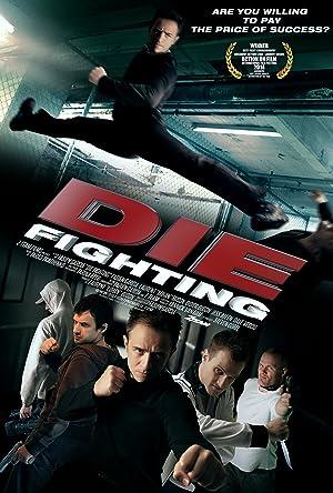 Permalink to Movie Die Fighting (2014)