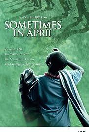 Sometimes in April Poster