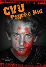 CVU Psycho Kid