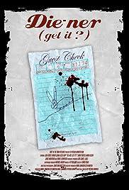 Die-ner (Get It?) Poster