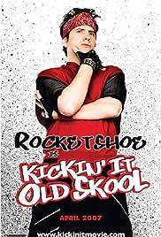 Kickin' It Old Skool Poster