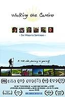 Walking the Camino: Six Ways to Santiago 2013